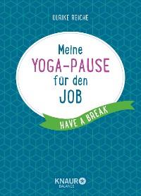 Cover Meine Yoga-Pause für den Job