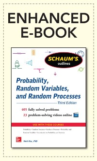 Cover Schaum's Outline of Probability, Random Variables, and Random Processes, 3/E