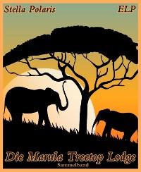 Cover Die Marula Treetop Lodge