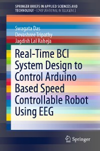 Cover Real-Time BCI System Design to Control Arduino Based Speed Controllable Robot Using EEG