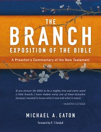 Cover The Branch Exposition of the Bible, Volume 1