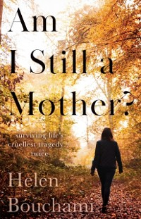 Cover Am I Still a Mother?