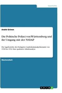 Cover Die Politische Polizei von Württemberg und ihr Umgang mit der NSDAP