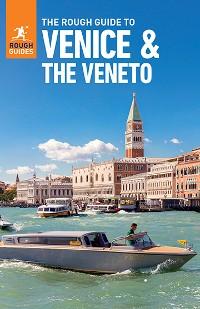 Cover The Rough Guide to Venice & Veneto (Travel Guide eBook)