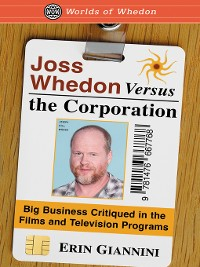 Cover Joss Whedon Versus the Corporation