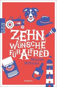 Cover Zehn Wünsche für Alfréd
