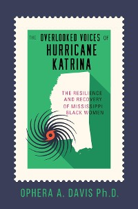 Cover The Overlooked Voices of Hurricane Katrina