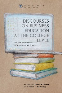 Cover Discourses on Business Education at the College Level