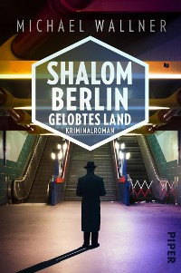 Cover Shalom Berlin – Gelobtes Land