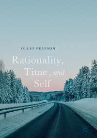 Cover Rationality, Time, and Self