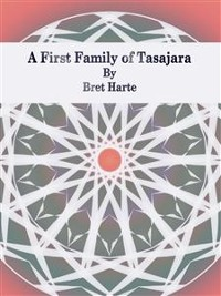 Cover A First Family of Tasajara