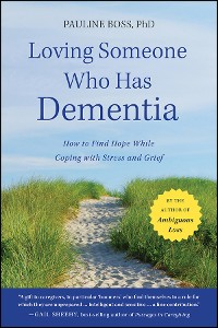 Cover Loving Someone Who Has Dementia