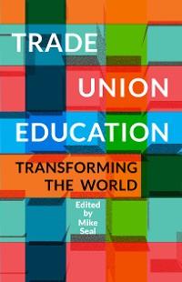 Cover Trade Union Education