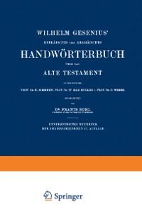 Cover Wilhelm Gesenius' Hebraisches und Aramaisches Handworterbuch uber das Alte Testament