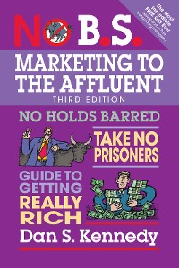 Cover No B.S. Marketing to the Affluent