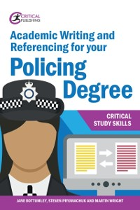 Cover Academic Writing and Referencing for your Policing Degree