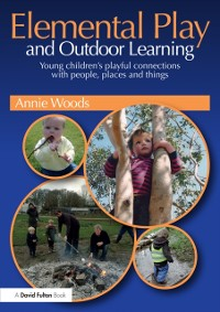 Cover Elemental Play and Outdoor Learning
