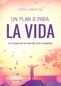 Cover Un plan B para la vida