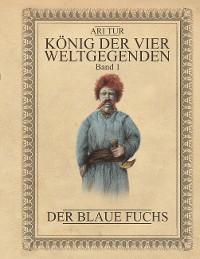 Cover König der vier Weltgegenden - Band 1