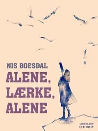 Cover Alene, Lærke, alene