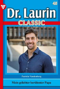 Cover Dr. Laurin Classic 45 – Arztroman