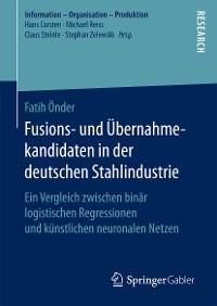 Cover Fusions- und Übernahmekandidaten in der deutschen Stahlindustrie