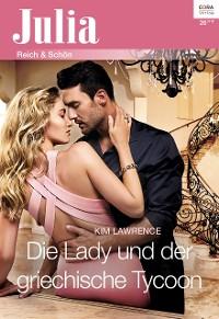 Cover Die Lady und der griechische Tycoon