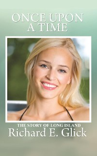 Cover ONCE UPON A TIME ... THE STORY OF LONG ISLAND