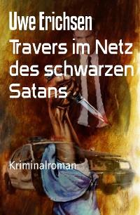 Cover Travers im Netz des schwarzen Satans