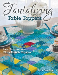 Cover Tantalizing Table Toppers
