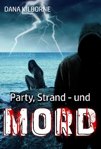 Cover Party, Strand – und Mord