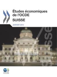 Cover Etudes economiques de l'OCDE : Suisse 2011