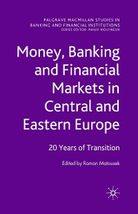 Cover Money, Banking and Financial Markets in Central and Eastern Europe