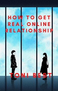 Cover How to get Real Online Relationship