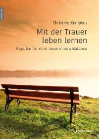 Cover Mit der Trauer leben lernen