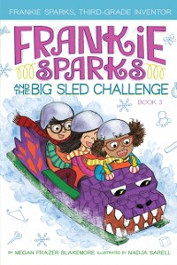 Cover Frankie Sparks and the Big Sled Challenge