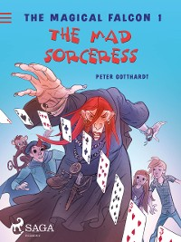 Cover The Magical Falcon 1 - The Mad Sorceress