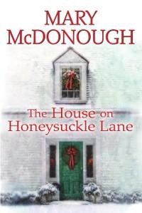 Cover House on Honeysuckle Lane