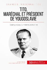 Cover Tito, maréchal et président de Yougoslavie