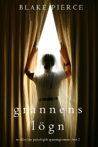 Cover Grannens Lögn (En Chloe Fine Psykologisk Spänningsroman - Bok 2)