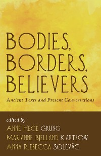 Cover Bodies, Borders, Believers