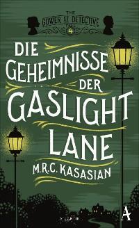 Cover Die Geheimnisse der Gaslight Lane
