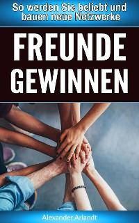 Cover Freunde gewinnen