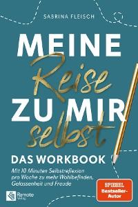 Cover Meine Reise zu mir selbst - Das Workbook