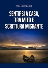 Cover Sentirsi a casa, tra mito e scrittura migrante