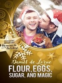 Cover Flour, Eggs, Sugar, and Magic