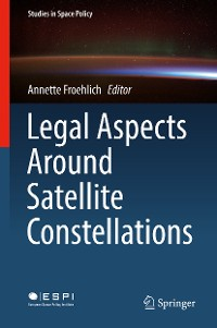 Cover Legal Aspects Around Satellite Constellations