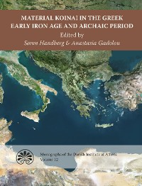 Cover Material Koinai in the Greek Early Iron Age and Archaic Period