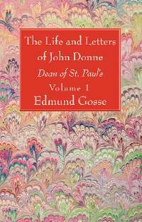 Cover The Life and Letters of John Donne, Vol I