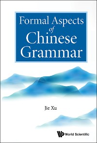 Cover Formal Aspects of Chinese Grammar